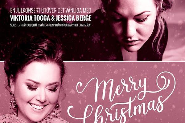 Bild - Merry Christmas med Viktoria Tocca och Jessica Berge