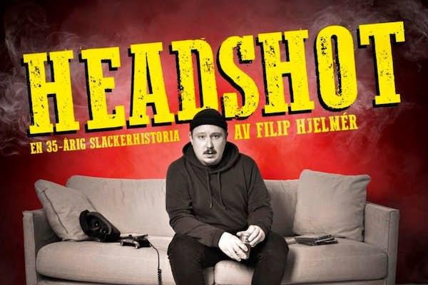 Bild - ÄR: Headshot – en 35-årig slackerhistoria