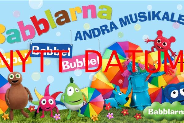 Bild - Babblarna Andra Musikalen - Bibbel Babbel Bubbel | FRAMFLYTTAD!