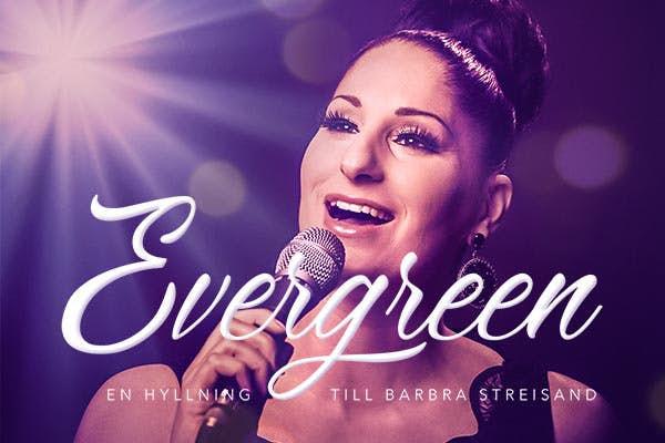 Bild - Evergreen - En hyllning till Barbra Streisand