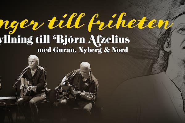 Bild - Sånger till friheten - en hyllning till Björn Afzelius